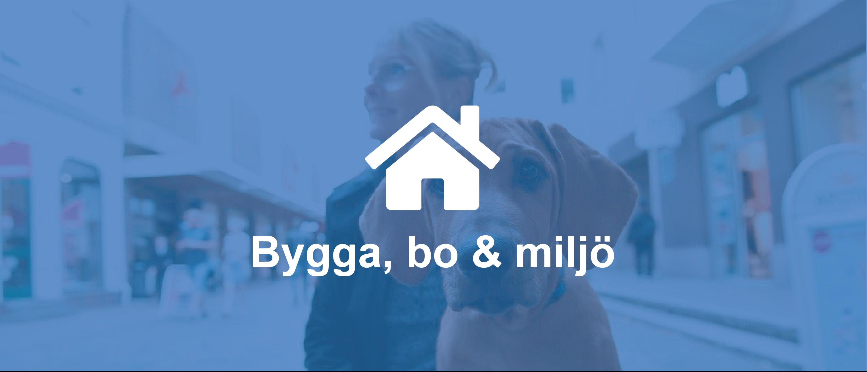 Bygga, Bo & Miljö