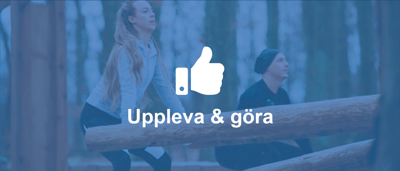Uppleva & Göra